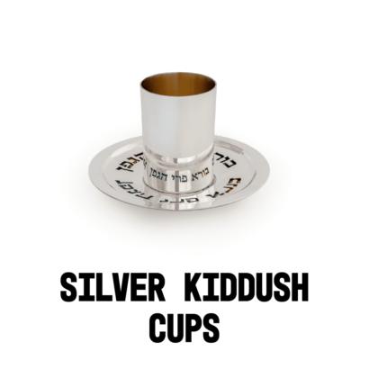 Silver Goblets & Silver Kiddush Cups